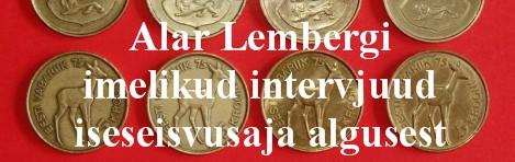 Alar Lembergi intervjuud 1992-1995