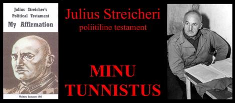 Julius Streicheri poliitiline testament.