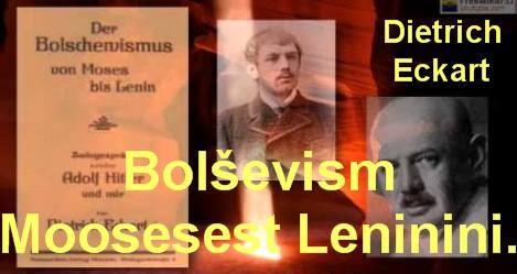 Bolshevism Moosesest Leninini